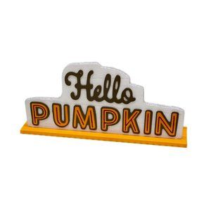 "Autumn/Fall Harvest ""Hello Pumpkin"" Decorative Tabletop Sign 14"" x 6.25"""